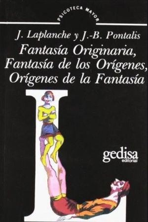 FANTASIA ORIGINARIA FANTASIA DE ORIGENES ORIGENES DE LA FANTASIA