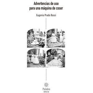 Advertencias de uso para una máquina de coser / 2 ed.