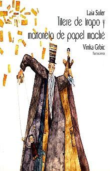 TITERE DE TRAPO Y MARIONETA DE PAPEL MACHE