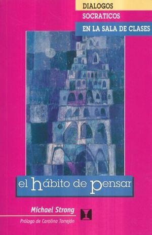 HABITO DE PENSAR, EL / 4 ED.
