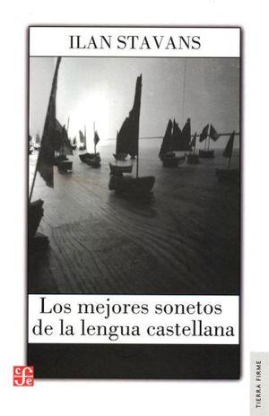 MEJORES SONETOS DE LA LENGUA CASTELLANA, LOS