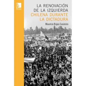 La renovación de la izquierda chilena durante la dictadura