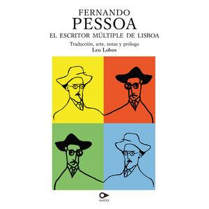 Fernando Pessoa. El escritor múltiple de Lisboa