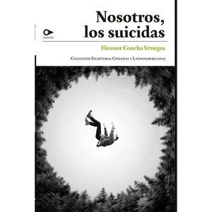 Nosotros, los suicidas