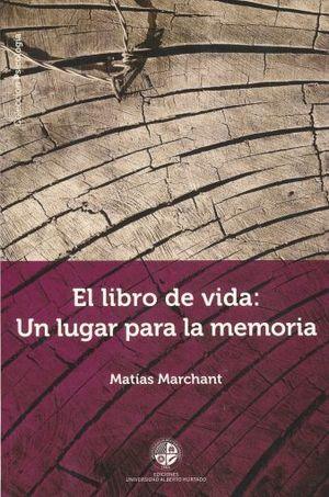 LIBRO DE VIDA UN LUGAR PARA LA MEMORIA, EL