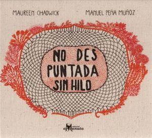 NO DES PUNTADA SIN HILO / 2 ED. / PD.