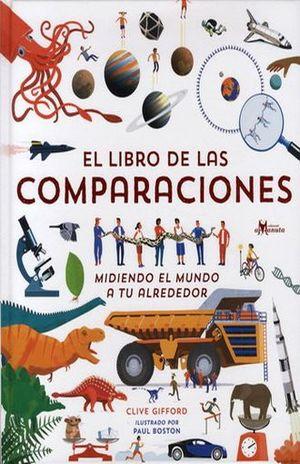 LIBRO DE LAS COMPARACIONES, EL. MIDIENDO EL MUNDO A TU ALREDEDOR / PD.