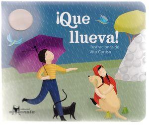 ¡Que llueva!
