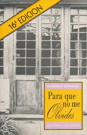 PARA QUE NO ME OLVIDES / 16 ED.