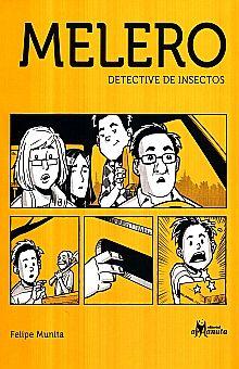 MELERO DETECTIVE DE INSECTOS