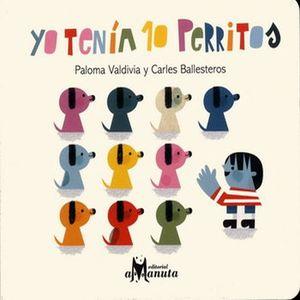 YO TENIA 10 PERRITOS / 5 ED. / PD.