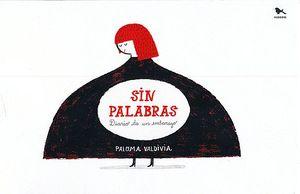SIN PALABRAS. DIARIO DE UN EMBARAZO / PD.