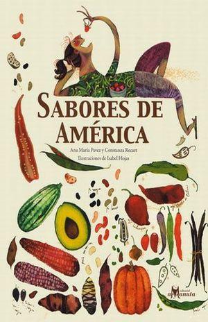 SABORES DE AMERICA (INCLUYE RECETAS)