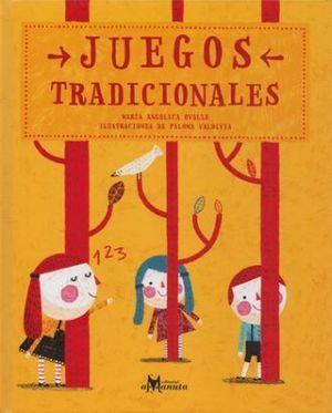 JUEGOS TRADICIONALES / 5 ED. / PD.