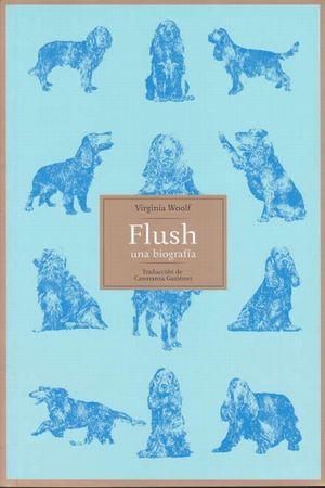Flush una biografía