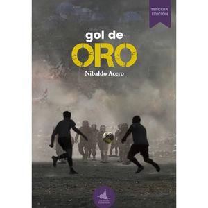 Gol de oro / 3 ed.