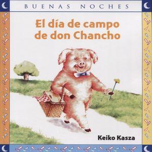 DIA DE CAMPO DE DON CHANCHO, EL