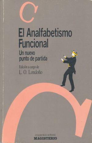 ANALFABETISMO FUNCIONAL, EL