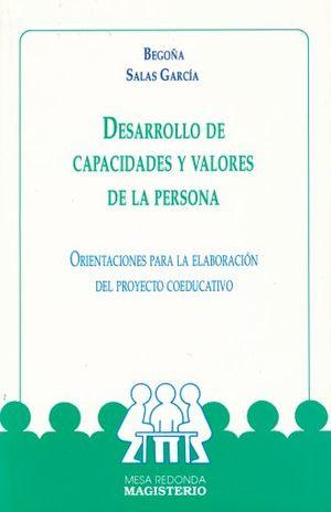 DESARROLLO DE CAPACIDADES Y VALORES DE LA PERSONA