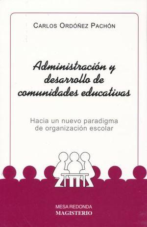 ADMINISTRACION Y DESARROLLO DE COMUNIDADES EDUCATIVAS