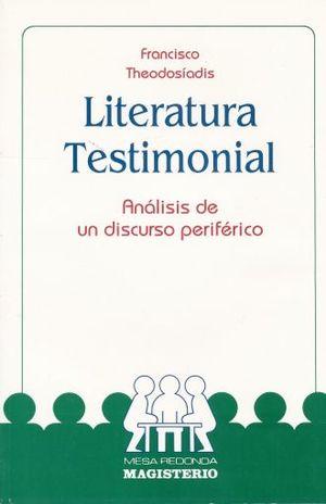 LITERATURA TESTIMONIAL. ANALISIS DE UN DISCRUSO PERIFERICO
