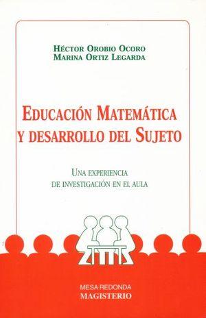 EDUCACION MATEMATICA Y DESARROLLO DEL SUJETO