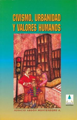 CIVISMO URBANIDAD Y VALORES HUMANOS