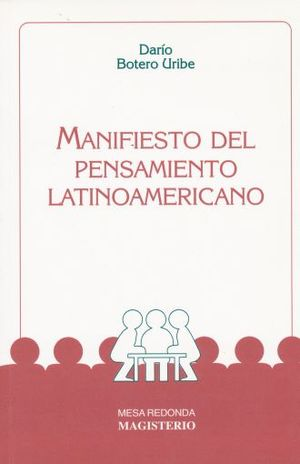 MANIFIESTO DEL PENSAMIENTO LATINOAMERICANO / 5 ED.