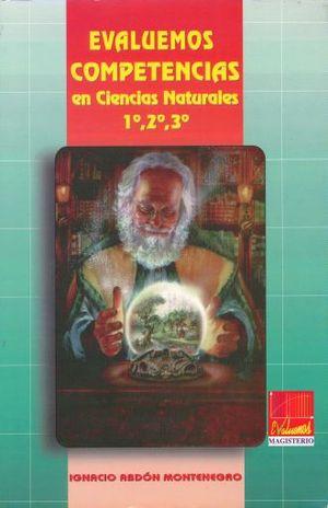 EVALUEMOS COMPETENCIAS EN CIENCIAS NATURALES 1 2 3