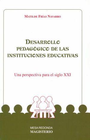 DESARROLLO PEDAGOGICO DE LAS INSTITUCIONES EDUCATIVAS