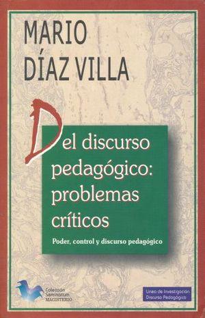DEL DISCURSO PEDAGOGICO PROBLEMAS CRITICOS