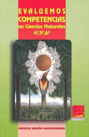 EVALUEMOS COMPETENCIAS EN CIENCIAS NATURALES 4 5 6