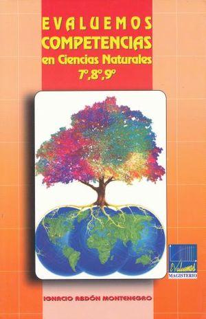 EVALUEMOS COMPETENCIAS EN CIENCIAS NATURALES 7 8 9
