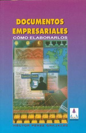 DOCUMENTOS EMPRESARIALES COMO ELABORARLOS