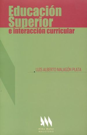 EDUCACION SUPERIOR E INTERACCION CURRICULAR