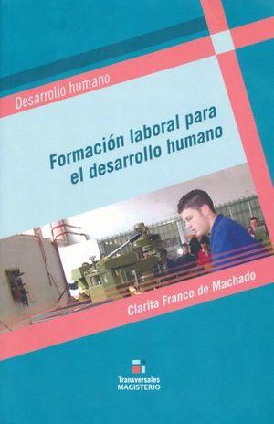 FORMACION LABORAL PARA EL DESARROLLO HUMANO