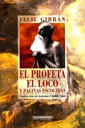 PROFETA / EL LOCO