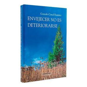 ENVEJECER NO ES DETERIORARSE / PD.
