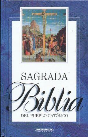 SAGRADA BIBLIA DEL PUEBLO CATOLICO / PD.