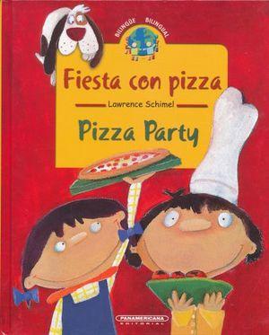 FIESTA CON PIZZA / PIZZA PARTY / PD.
