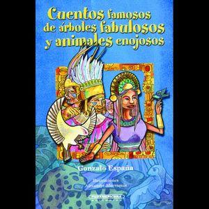CUENTOS FAMOSOS DE ARBOLES FABULOSOS Y ANIMALES ENOJOSOS