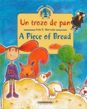 UN TROZO DE PAN / A PIECE OF BREAD / PD.