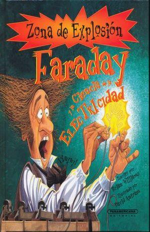 FARADAY Y LA CIENCIA DE LA ELECTRICIDAD / PD.