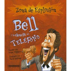 BELL Y LA CIENCIA DEL TELEFONO / PD.