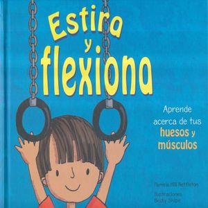ESTIRA Y FLEXIONA