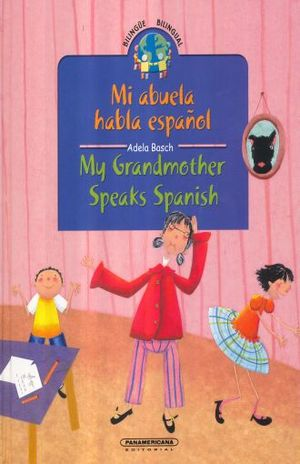 MI ABUELA HABLA ESPAÑOL / MY GRANDMOTHER SPEAKS SPANISH / PD.