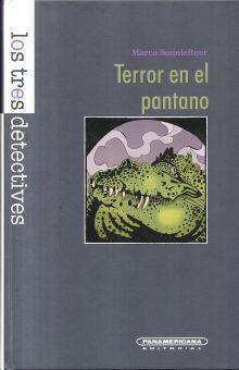 TERROR EN EL PANTANO / PD.