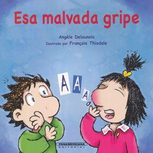 ESA MALVADA GRIPE