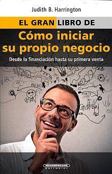 GRAN LIBRO DE COMO INICIAR SU PROPIO NEGOCIO, EL