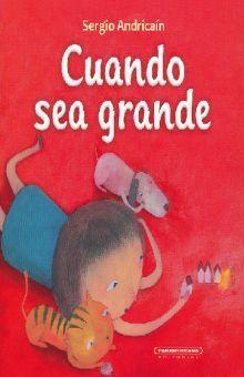 CUANDO SEA GRANDE